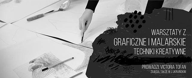 Kreatywne techniki MALARSKIE I GRAFICZNE z Vicorią Tofan szkoła rysunku pracownia rysunku kurs rysunku zajecia graficzne artystyczne ilustracja wrocław